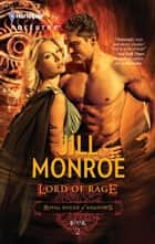 Lord of Rage ebook by Jill Monroe