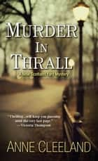 Murder In Thrall ebook by Anne Cleeland