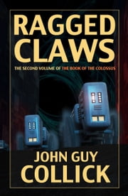 Ragged Claws ebook by John Guy Collick