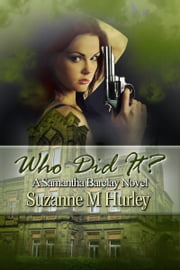 Who Did It? ebook by Suzanne M. Hurley