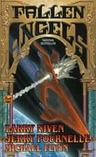 Fallen Angels eBook by Jerry Pournelle, Larry Niven, Michael Flynn