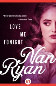 Love Me Tonight ebook by Nan Ryan