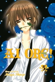 Ai Ore!, Vol. 5 - Love Me! ebook by Mayu Shinjo, Mayu Shinjo