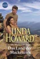 Das Land der Mackenzies ebook by Linda Howard
