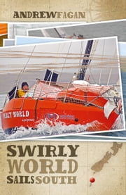 Swirly World Sails South ebook by Andrew Fagan