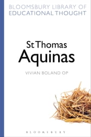 St Thomas Aquinas ebook by Vivian Boland OP,Professor Richard Bailey