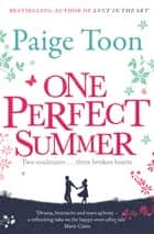 One Perfect Summer ebook by