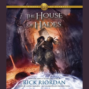 The Heroes of Olympus, Book Four: The House of Hades audiobook by Rick Riordan