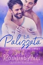La Palizzata ebook by Rosalind Abel