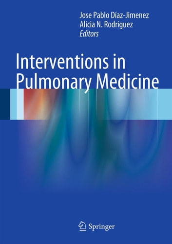Interventions in Pulmonary Medicine ebook by