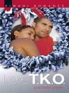 Love T.K.O. ebook by Pamela Yaye