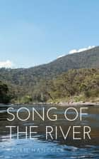 Song of the River ebook by Allen Hancock