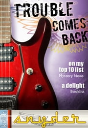 Trouble Comes Back ebook by Keith Snyder