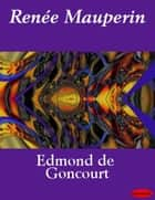 Charles demailly ebook by edmond et jules de goncourt rene mauperin ebook by edmond et jules de goncourt fandeluxe Gallery