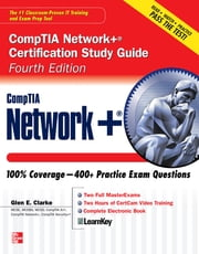 CompTIA Network+ Certification Study Guide, Fourth Edition ebook by Glen E. Clarke