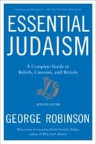 Essential Judaism ebook by George Robinson