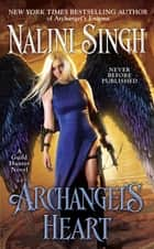 Ebook Archangel's Heart di Nalini Singh