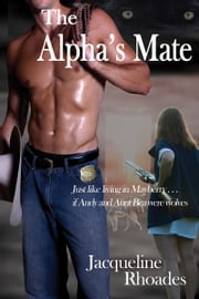 The Alpha's Mate ebook by Jacqueline Rhoades