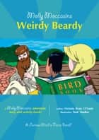 Weirdy Beardy - Molly Moccasins ebook by Victoria Ryan O'Toole, Urban Fox Studios
