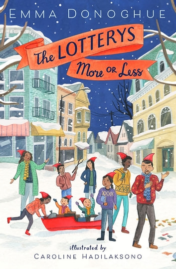 The Lotterys More or Less ebook by Emma Donoghue