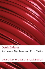 Rameau's Nephew and First Satire ebook by Denis Diderot,Margaret Mauldon,Nicholas Cronk