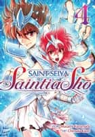 Saint Seiya: Saintia Sho Vol. 4 ebook by Masami Kurumada, Chimaki Kuori