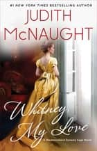 Whitney, My Love ebook by Judith McNaught