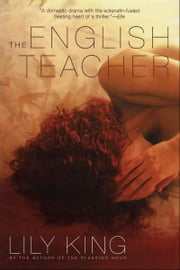 The English Teacher ebook by Lily King