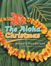 The Aloha Christmas ebook by Beverly Henderson