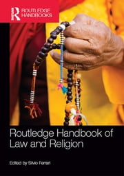 Routledge Handbook of Law and Religion ebook by Silvio Ferrari