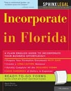 Incorporate in Florida ebook by Mark Warda