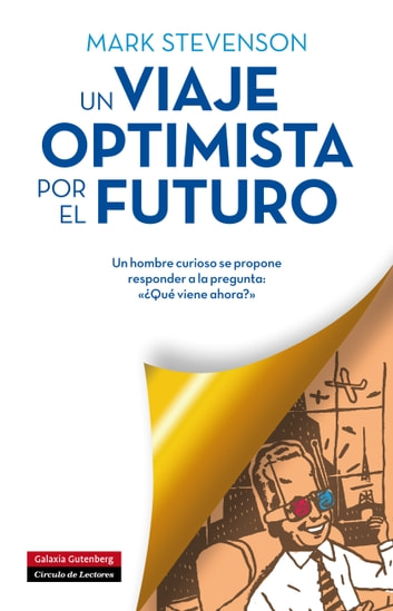 Un viaje optimista por el futuro ebook by Mark Stevenson