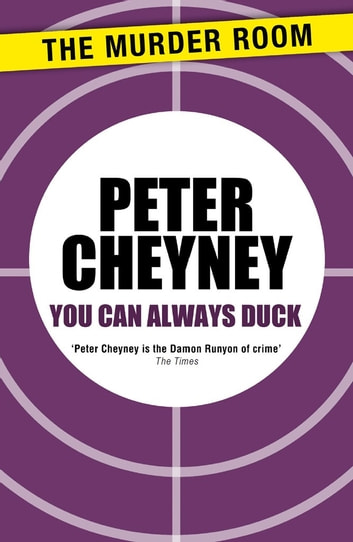 You Can Always Duck ebook by Peter Cheyney