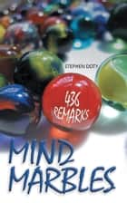 Mind Marbles ebook by Stephen Doty