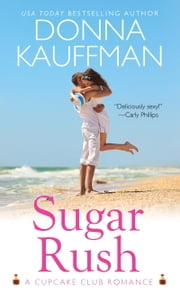 Sugar Rush ebook by Donna Kauffman