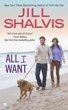 All I Want ebooks by Jill Shalvis