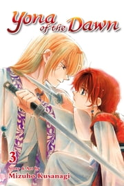 Yona of the Dawn, Vol. 3 ebook by Kobo.Web.Store.Products.Fields.ContributorFieldViewModel