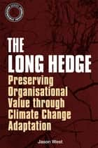 The Long Hedge ebook by Jason West