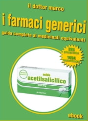 Guida ai farmaci generici ebook by Kobo.Web.Store.Products.Fields.ContributorFieldViewModel
