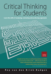 Critical Thinking for Students ebook by Roy Van Den Brink-Budgen