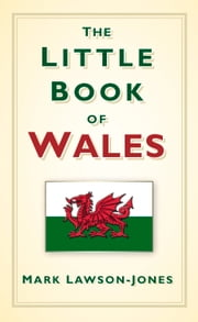 Little Book of Wales ebook by Mark Lawson Jones