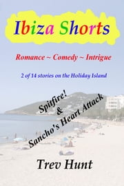 Spitfire! & Sancho's Heart Attack ebook by Trev Hunt