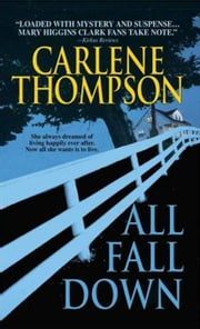 All Fall Down ebook by Carlene Thompson