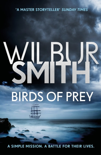 Birds of Prey - The Courtney Series 9 ebook by Wilbur Smith