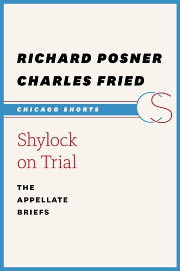 does shylock receive a fair trial The book shylock on trial: the appellate briefs, richard a posner and charles fried is published by university of chicago press.