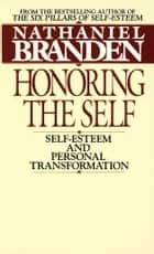 Honoring the Self ebook by Nathaniel Branden