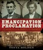 Emancipation Proclamation ebook by Tonya Bolden
