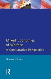 Mixed Economies Welfare ebook by Norman Johnson