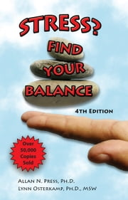 Stress? Find Your Balance ebook by Allan Press