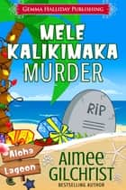 Mele Kalikimaka Murder ebook by